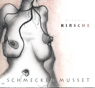 Michael Kirsche - Schmecken musset