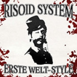 Risoid System - Erste Welt Style