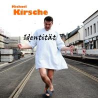 Michael Kirsche - Identität