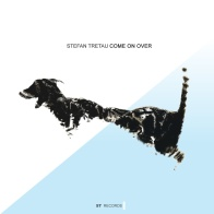 Stefan Tretau - Come On Over