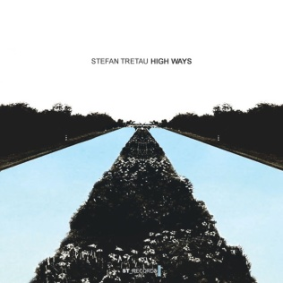Stefan Tretau - High Ways